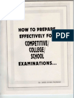 How to Prepare Effectively For Competitive/College/School Examinations...............