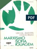 BAKHTIN, Mikhail. Marxismo e Filosofia Da Linguagem