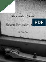 Seven Preludes Op. 1 by Alexander Ward