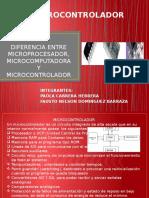 1.1 Diferencia de Un Microcontrolador,Microcomputadora y Microprocesador
