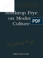 (Collected Works of Northrop Frye) Estate of Northrop Frye, Jan Gorak-Northrop Frye on Modern Culture-University of Toronto Press (2003)