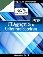 4G Americas LTE Aggregation Unlicensed Spectrum White Paper - November 2015