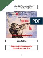 Jean Mabire, Los Waffen SS Franceses, Ultimos Defensores Del Bunker.
