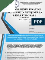 Metode Minim Invazive Necesare În Menținerea Sanatatii Orale - Medicina Dentara