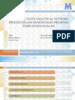 Fuzzy ANP Dalam Menentukan Prioritas Pemeliharaan Jalan PPT