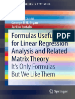 (SpringerBriefs in Statistics ) Simo Puntanen, George P. H. Styan, Jarkko Isotalo (Auth.)-Formulas Useful for Linear Regression Analysis and Related Matrix Theory_ It's Only Formulas but W