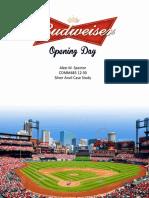 Budweiser Opening Day
