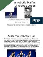 Sistemul Robotic Hal vs Sistemul Robotic Lopes