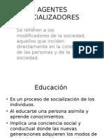 AGENTES SOCIALIZADORES