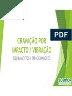 7-Marcelo Bois-Cravação_impacto x Vibração