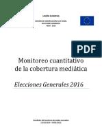 Monitoreo cuantitativo de la cobertura mediática Elecciones Generales 2016