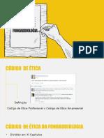 Ética da Responsabilidade e da Convicção  no código de ética de Fonoaudiologia