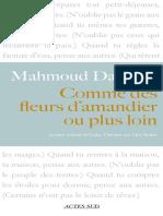 Mahmoud Darwich - Comme Des Fleurs d'Amandier Ou Plus Loin