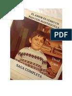 El Amor Es Como Un Pan Con Mantequilla Saga Completa Dedicada Original