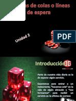 UNIDAD 2 (sistemas de colas o lineas de espera.)
