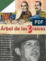 Arbol de Las 3 Raíces