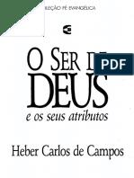 O Ser de-Deus E Seus Atributos - Heber Carlos de Campos