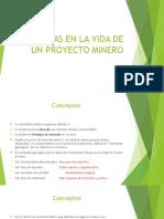 Clase - Etapas en La Vida de Un Proyecto Minero2