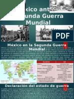 Mexico Ante La Segunda Guerra Mundial
