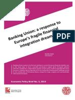 2015.12.03_Daniela Gabor_Banking Union. a Response to Europe's Fragile Financial Integration Dreams - 2014