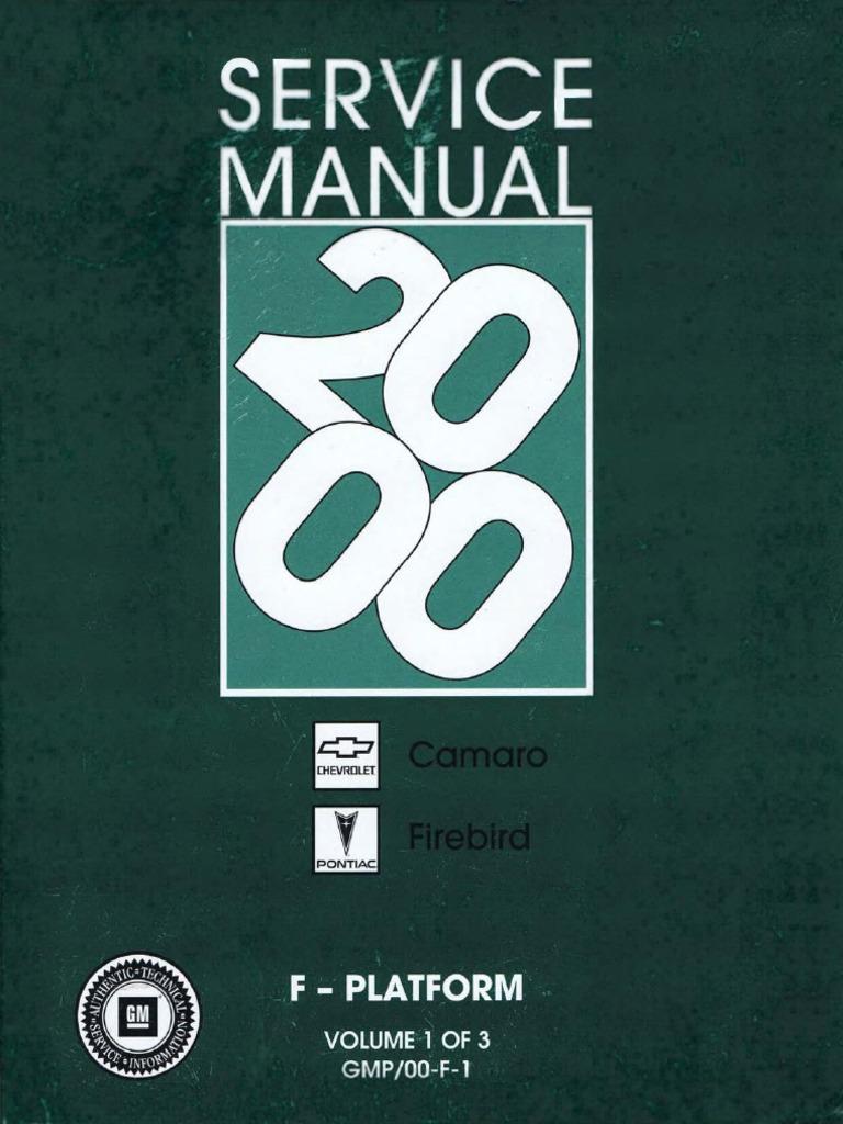 2000 Chevrolet Camaro & Pontiac Firebird Service Manual Volume 1 ...