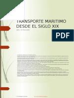Transporte Maritimo Desde El Siglo XIX