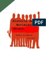 Juárez Pepe. Historia Del Movimiento Obrero. Material de Formación
