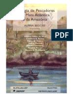 Ecologia de Pescadores Da Mata Atlantica e Da Amazonia