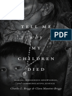 Tell Me Why My Children Died by Charles L. Briggs and Clara Mantini-Briggs