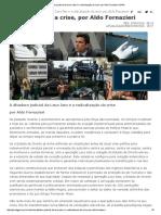 A ditadura judicial da Lava Jato e a radicalização da crise, por Aldo Fornazieri _ GGN.pdf