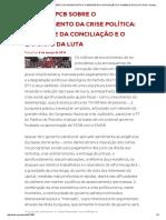 NOTA DO PCB SOBRE O AGRAVAMENTO DA CRISE POLÍTICA_ O IMPASSE DA CONCILIAÇÃO E O CAMINHO DA LUTA _ PCB – Partido Comunista Brasileiro.pdf