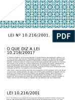 Lei nº 10.216/2001.