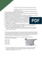 Ejercicios de Conservación de la Energía, termodinámica y circuitos elétricos
