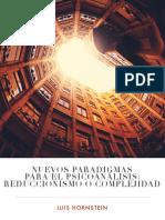 1.Nuevos Paradigmas Para El Psicoanálisis Complejidad o Reduccionismo