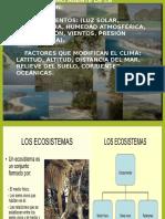 El Ecosistema Biotopo Clima