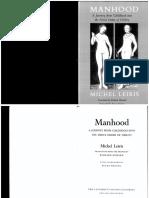 1939 Leiris Michel ; Manhood a Journey From Childhood Into the Fierce Order of Virility