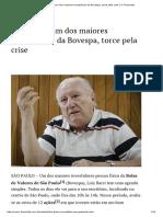 Luiz Barsi, Um Dos Maiores Investidores Da Bovespa, Torce Pela Crise _ O Financista