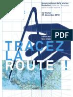 """Dossier de presse """"Tracez La Route"""""""