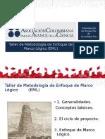 Taller de Metodologia Enfoque Marco Lógico EML