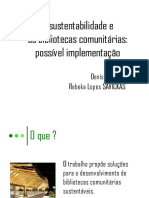 A Sustentabilidade e as Bibliotecas Comunitrias Possivel Implementao
