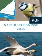 Naturerlebnisse 2010 im Chiemgau