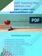 HCA 240 MART Teaching Effectively/hca240mart.com
