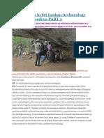 Explorations in Sri Lankan Archaeology With Raj Somadeva PART 3