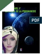 Hacker Girl y La Dama De La Psicogenesis.