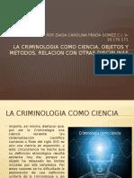lacriminologiacomocienciaobjetosy-151007223958-lva1-app6892.pptx
