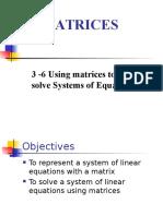 3-6 matrix systems