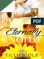 1 Eternally North