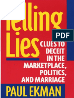 Paul Ekman Telling Lies Clues to Deceit in the Marketplace Politics and Marriage 1985 1992