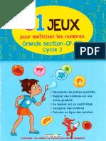 81 Jeux Pour Maîtriser Les Nombres (GS-CP-CE1)