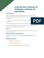 Foro 1. Diferencias Entre Sistemas de Cómputo Distribuido y Sistemas de Cómputo Centralizado